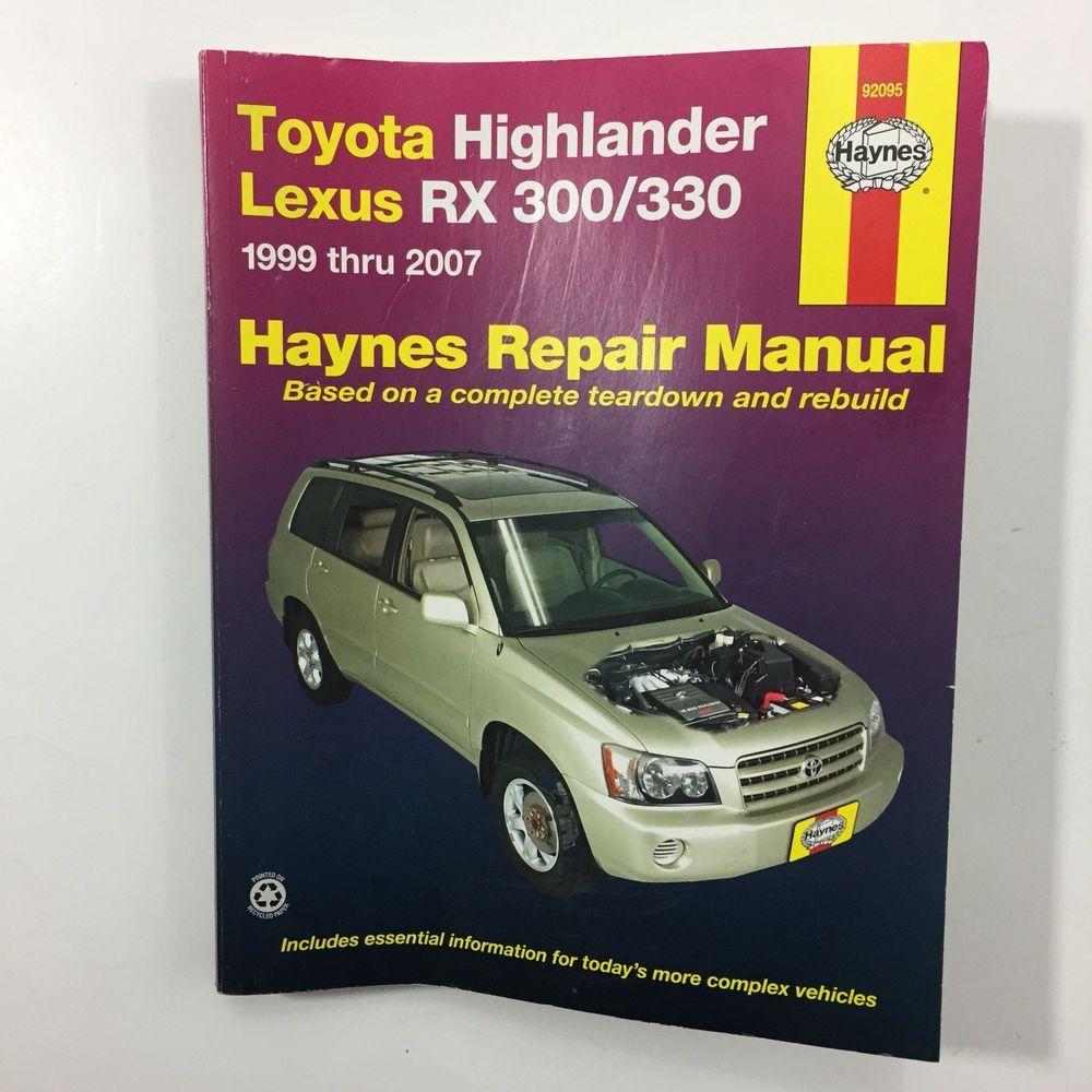 Haynes Repair Manual 92095 Toyota Highlander Lexus RX 300 330 1999 thru 2007  #HaynesChilton