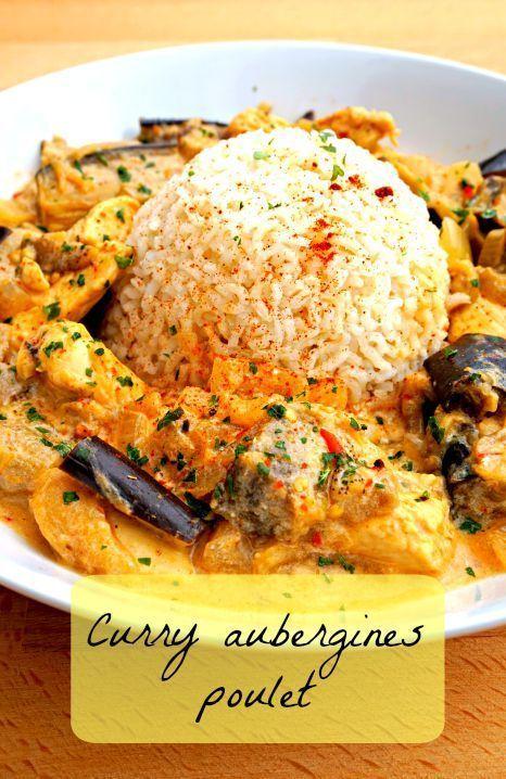 Curry poulet aubergine cuisine poulet aubergine - Cuisine rapide et saine ...