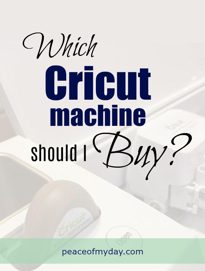 Which Cricut machine should I buy | Best cricut machine ...