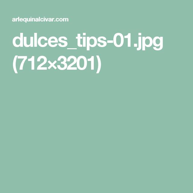 dulces_tips-01.jpg (712×3201)