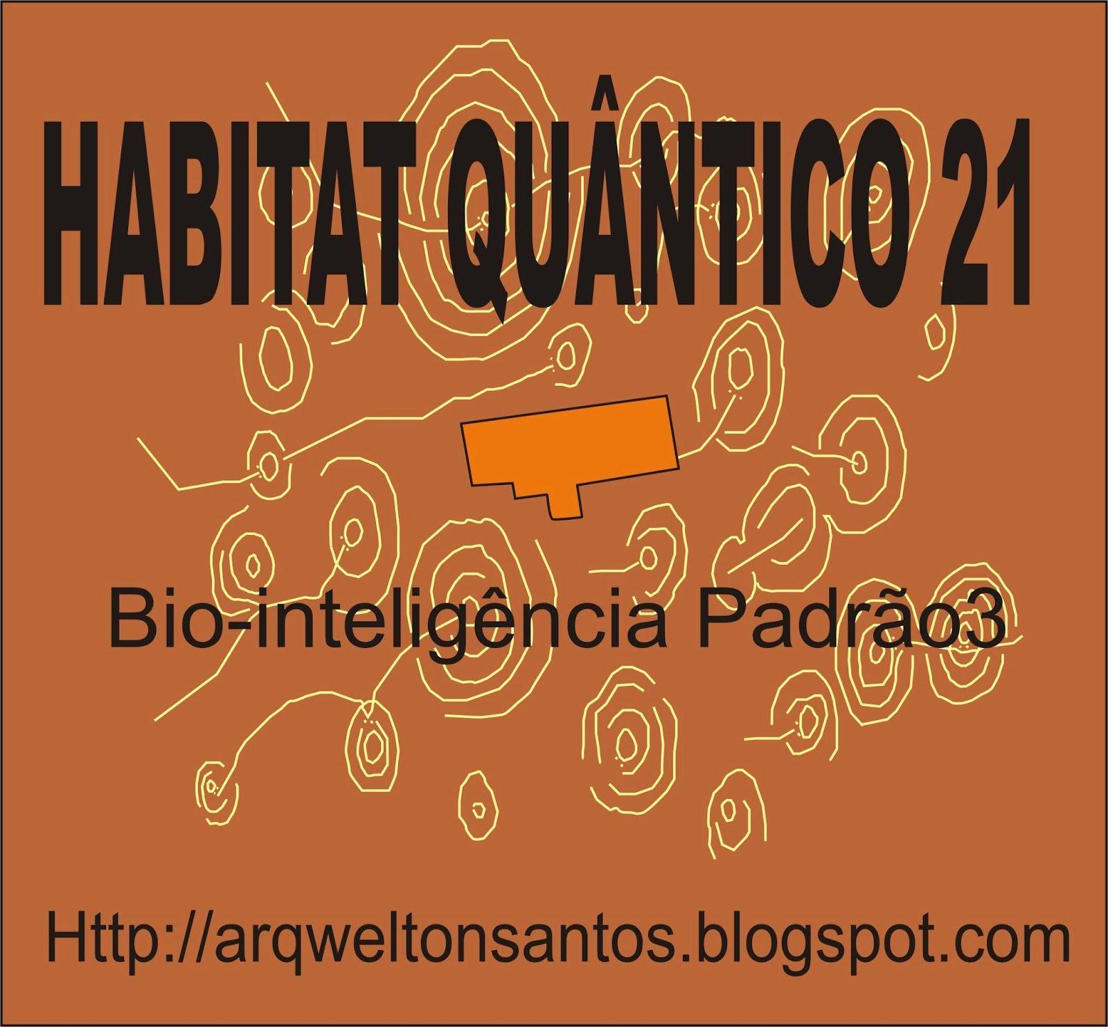 """ARQUITETURA & BIOLOGIA DA CONSTRUÇÃO """"Princípios da arquitetura saudável e biológica em projetos"""" Bio-Inteligência Padrão 3."""