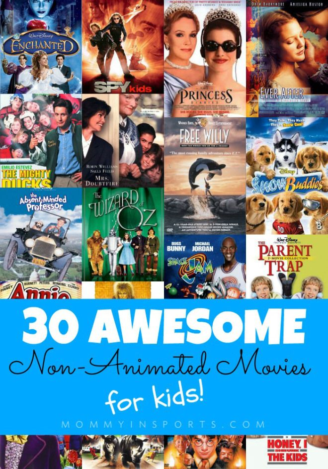 30 Awesome NonAnimated Movies for Kids Animated movies