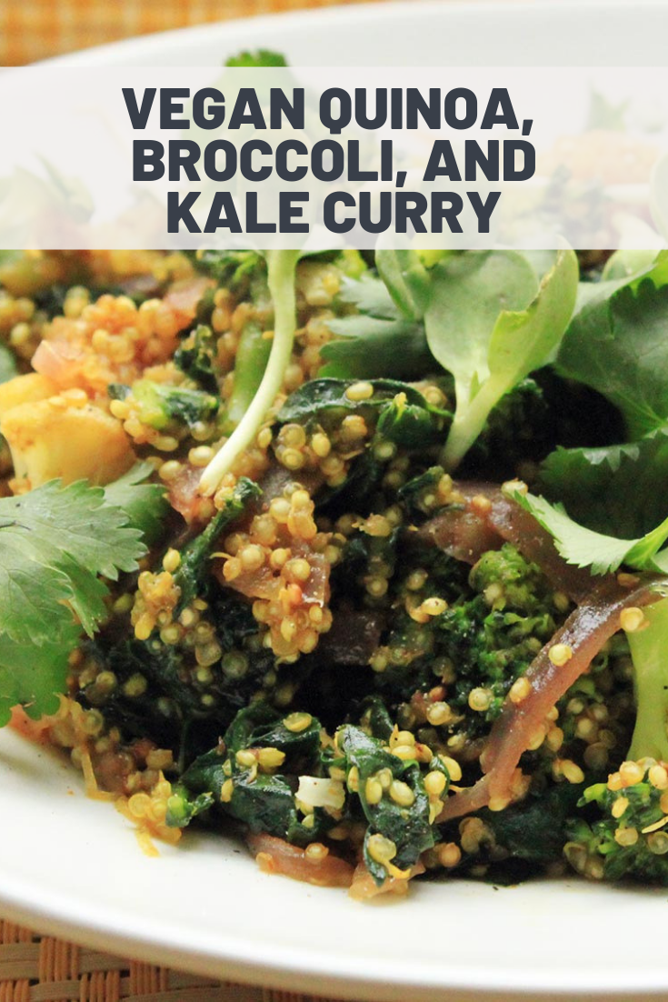 Vegan Quinoa Broccoli And Kale Curry Recipe Recipe Breakfast Recipes Kids Lunch Recipes Healthy Vegetarian Recipes Healthy