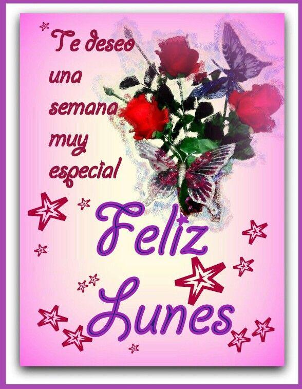 Feliz Inicio De Semana Felices Tardes Feliz Lunes Amor Feliz
