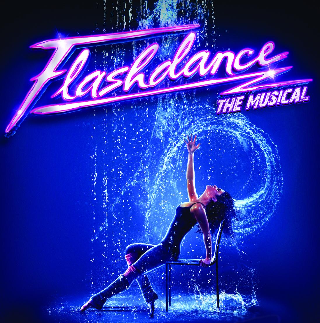 Flashdance the Musical Musicals, Flashdance, Musical theatre