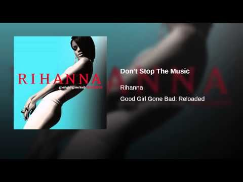 Don T Stop The Music Youtube Rihanna Workout Songs