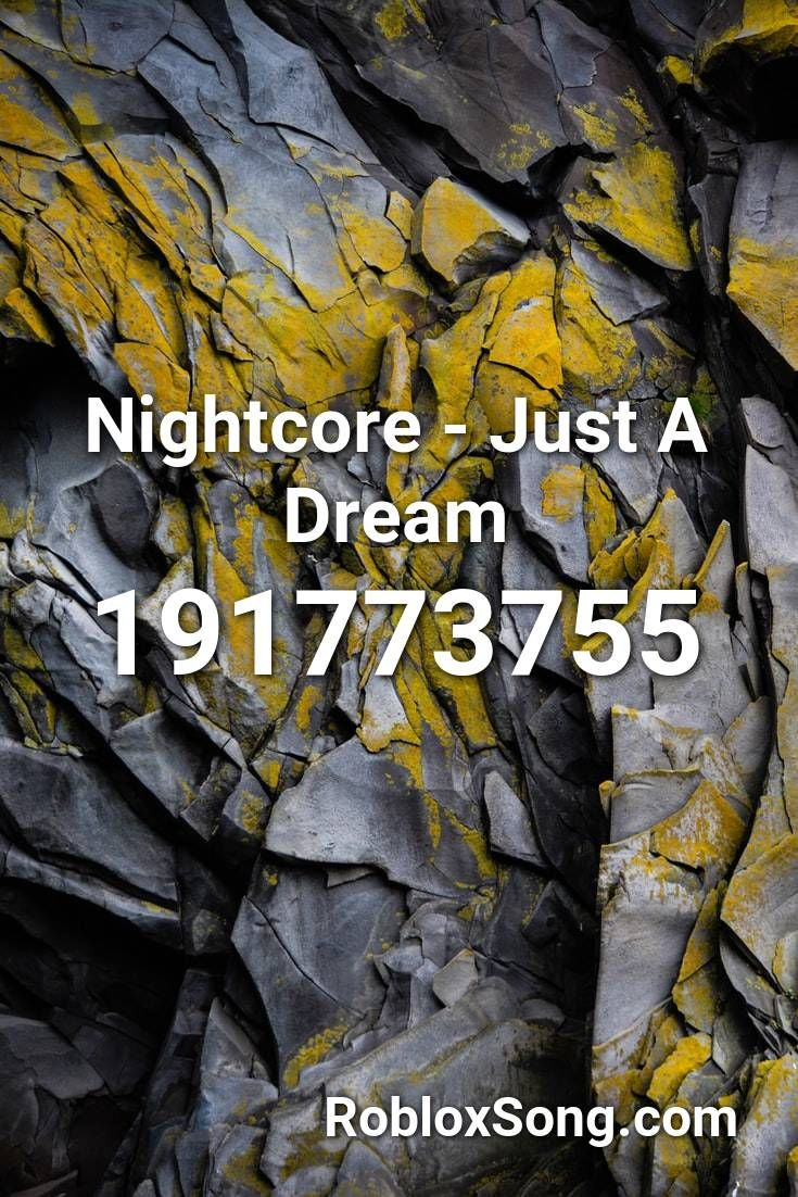 Roblox All Song Ids 2016 Nightcore Just A Dream Roblox Id Roblox Music Codes In 2020 Songs Roblox Stranger Things Theme Song