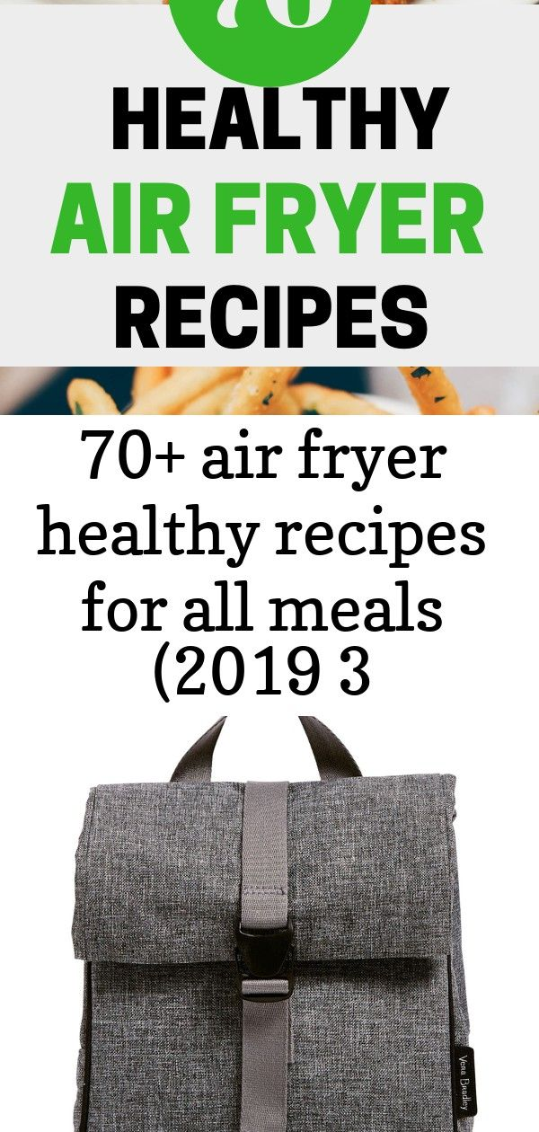 70+ air fryer healthy recipes for all meals (2019 3