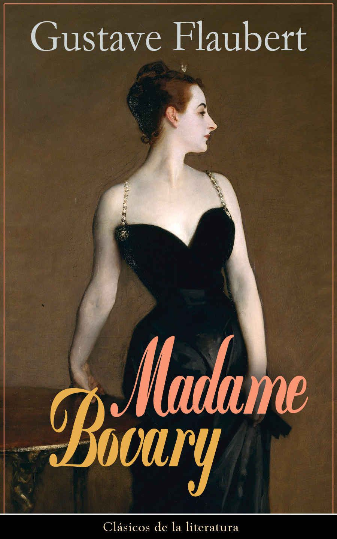 Madame Bovary: Clásicos de la literatura eBook: Gustave