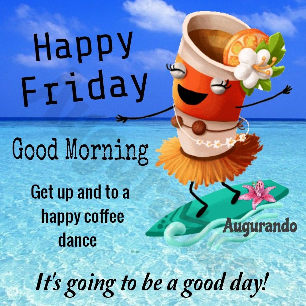 Best Good Morning Friday Images Always Updated Images Good Morning Friday Images Good Morning Friday Funny Good Morning Images