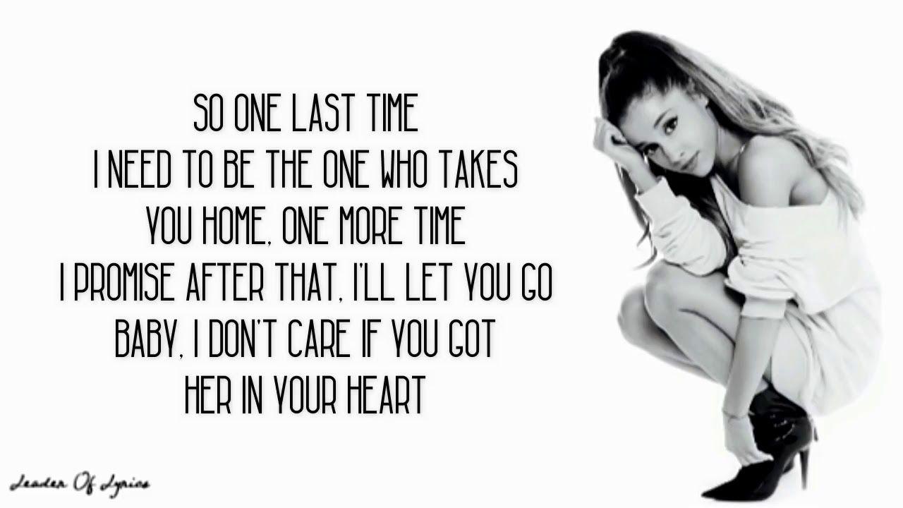 Ariana Grande One Last Time Lyrics One Last Time Lyrics