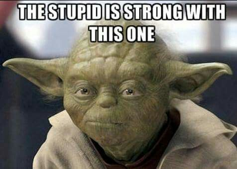 Star Wars Yoda Funny Monday Memes Yoda Funny Yoda Quotes