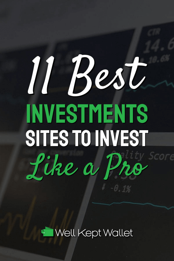 11 Best Investments Sites To Help You Invest Like A Pro In 2020