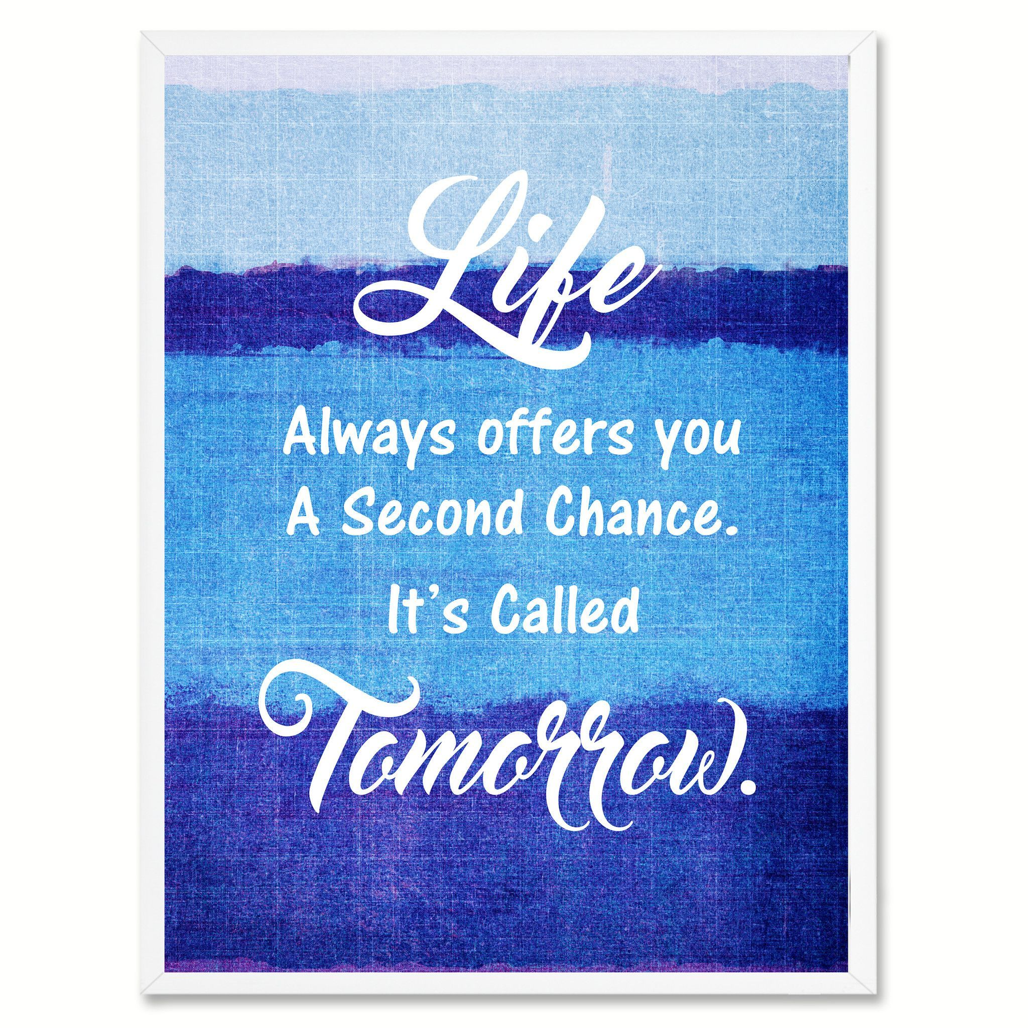 Life Always Offers you Motivation Quote Saying Gift Ideas Home Décor Wall Art