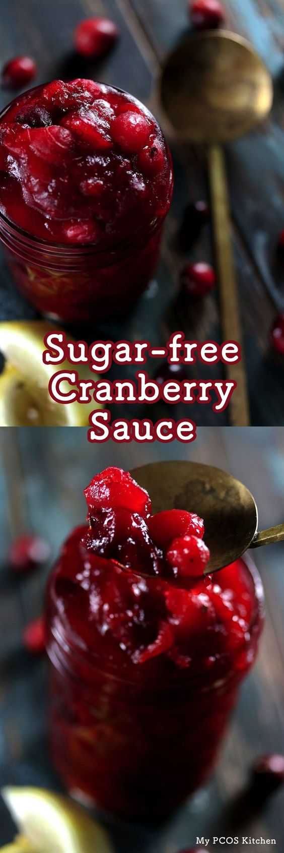 My PCOS Kitchen - Sugar-free Low Carb Cranberry Sauce - This low carb and keto cranberry sauce is sweetened with stevia and erythritol with lemon zest!