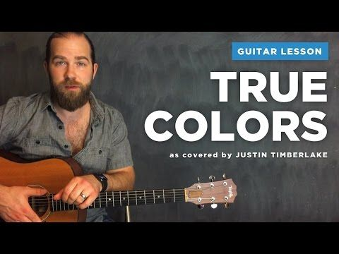 Guitar Lesson For True Colors From Trolls Justin Timberlake