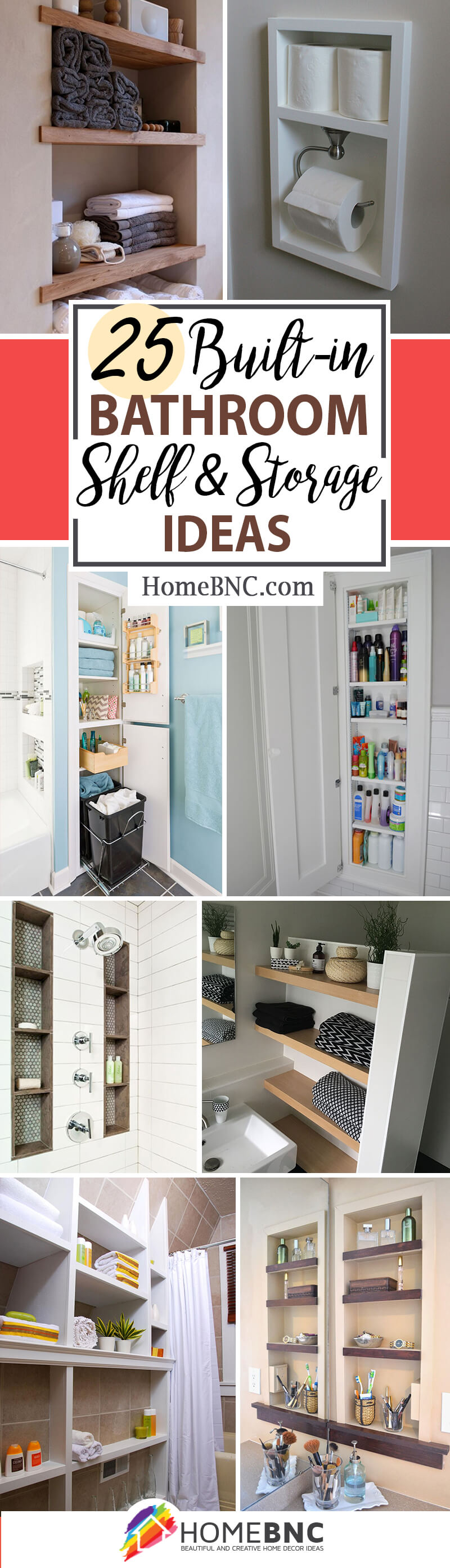 25 Brilliant Built In Bathroom Shelf And Storage Ideas To Keep You Organized With Style In 2020 Built In Bathroom Storage Bathroom Shelves Bathroom Storage Shelves