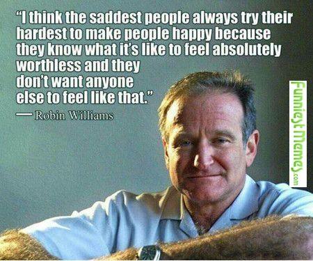 Funny Memes Robin Williams Quotes Robin Williams True Words