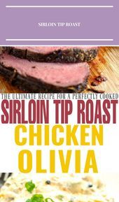 Photo of Cook a perfect sirloin tip roast with this recipe each and e…
