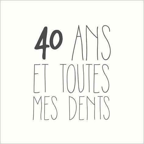 """Carte d invitation anniversaire """"40 ans et toutes mes dents"""" ¢ge"""