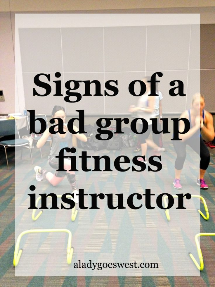 Signs Youre Taking A Class From A Bad Group Fitness Instructor