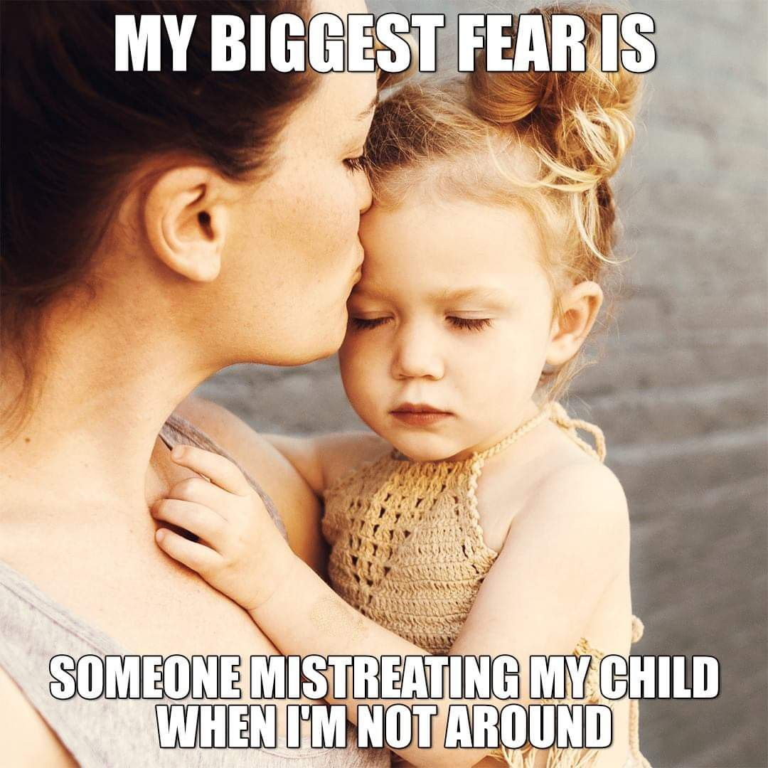 Thia Scares Me So Bad Thats Why Not Just Anyone Will Be Alone With My Children Quotes For Kids Love My Kids Daughter Quotes