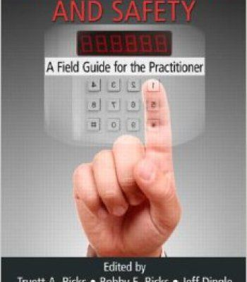 Physical Security And Safety: A Field Guide For The Practitioner PDF