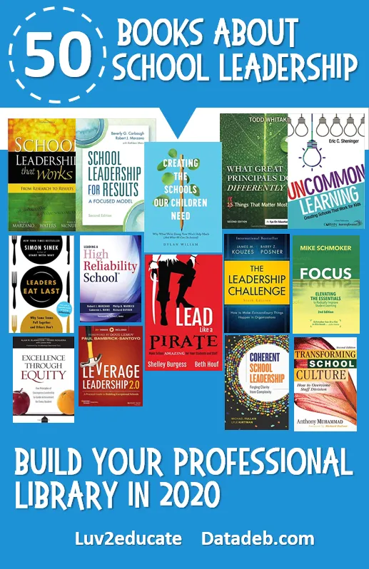 Top Books About School Leadership Deb S Data Digest In 2020 School Leadership Educational Leadership Books Leadership