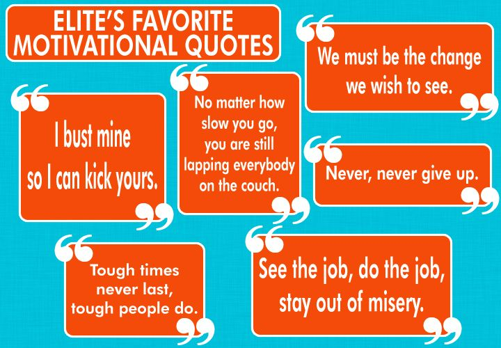 Elite members' favorite motivational quotes.