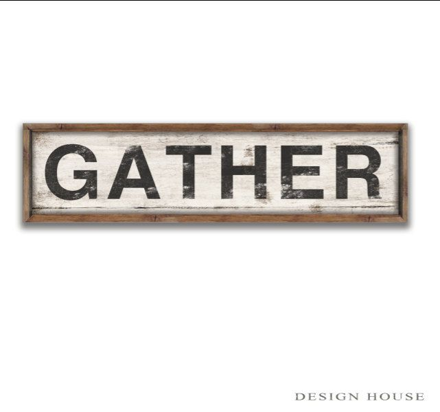 Wooden Gather sign framed out in wood frame. Handmade. Approx ...