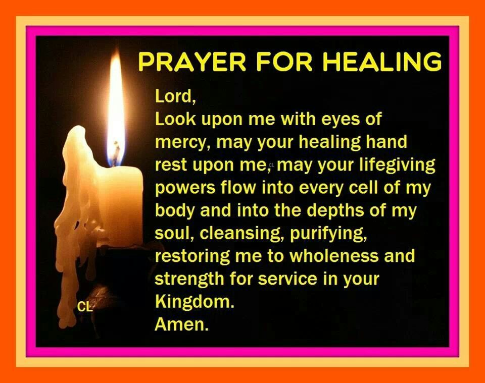 Prayer for healing Prayers for healing, Healing prayer