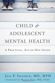 treating child adolescent mental illness a practical allinone guide