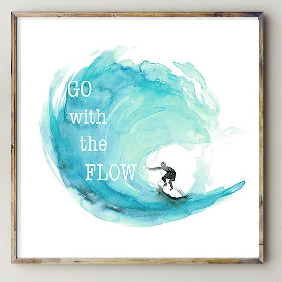 Surf Art - surf watercolor painting - print with quote go with the flow- surfboard painting - wisdom quote freedom surfing