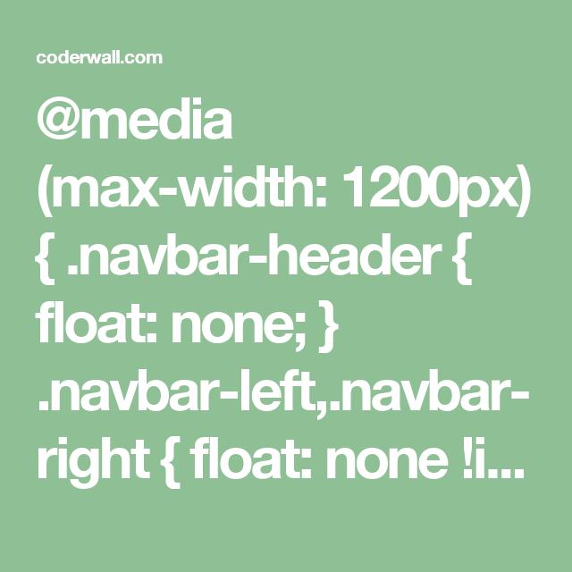 media (max-width: 1200px) {  navbar-header { float: none