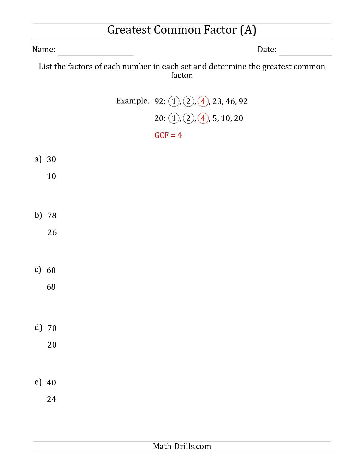 The Determining Greatest Common Factors Of Sets Of Two Numbers From 4 To 100 A Greatest Common Factors Common Factors Word Problem Practice