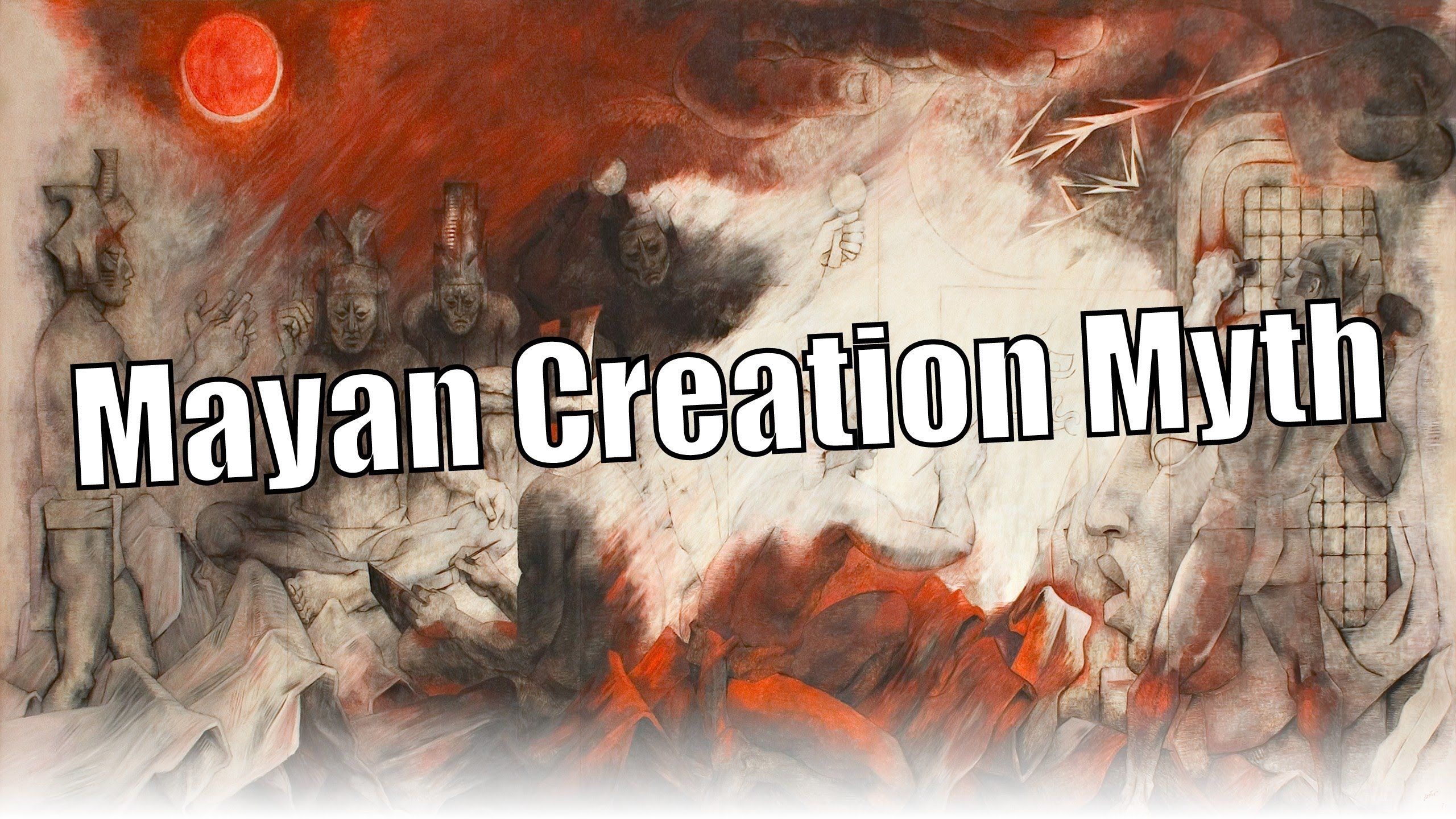 Creation Story of the Maya