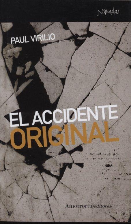 Virilio: El accidente original