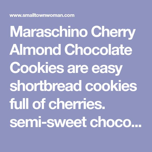 Maraschino Cherry Almond Chocolate Cookies