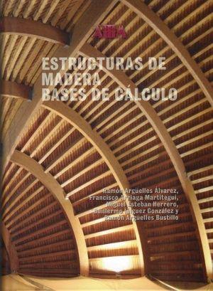 Estructuras de madera. Bases de cálculo. Ramón Argüelles Álvarez et al. Signatura 36 EDA 0. No catálogo: http://kmelot.biblioteca.udc.es/record=b1510535~S1*gag