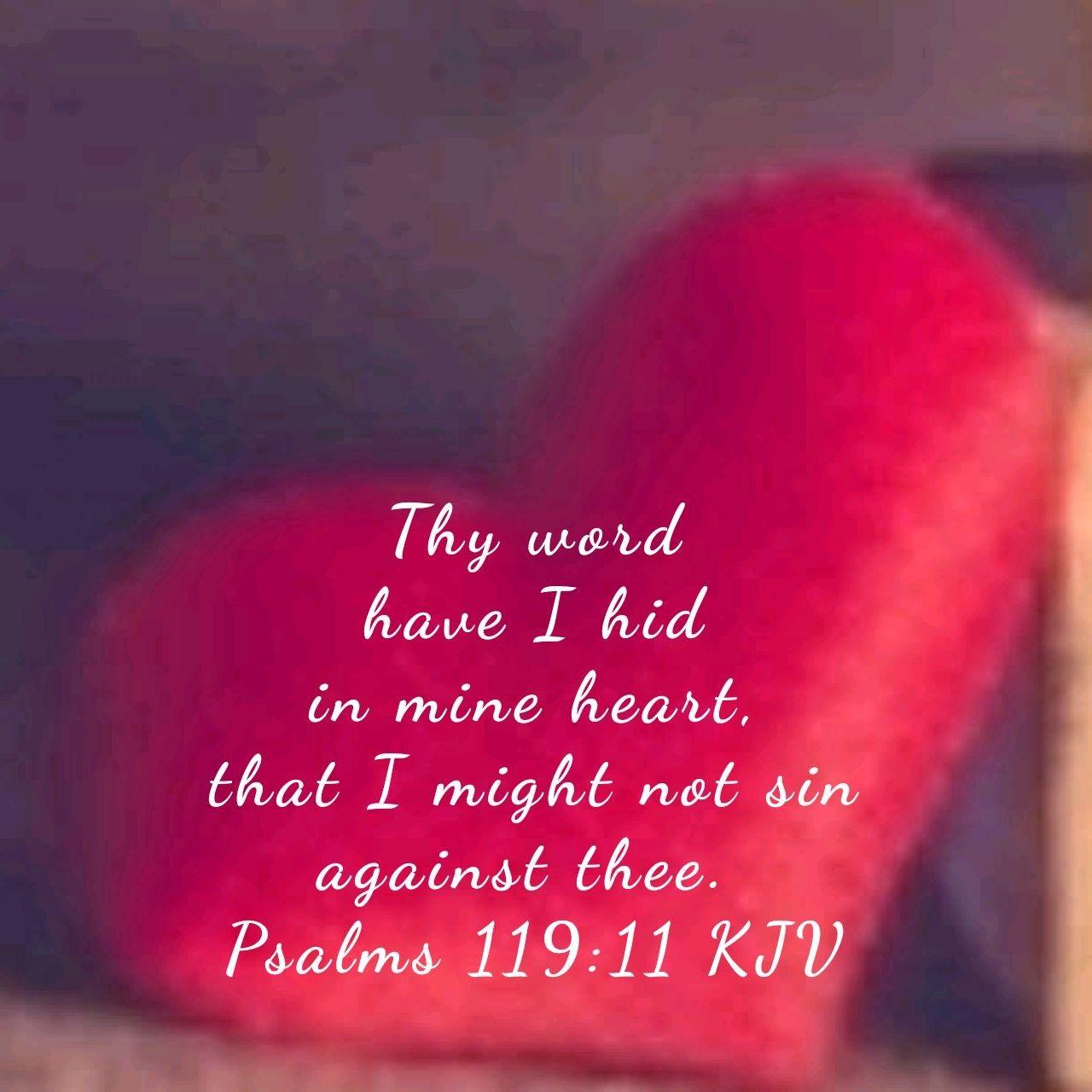 Psalms 119:11 KJV | Psalms 119, Psalms 119:11, Faith verses