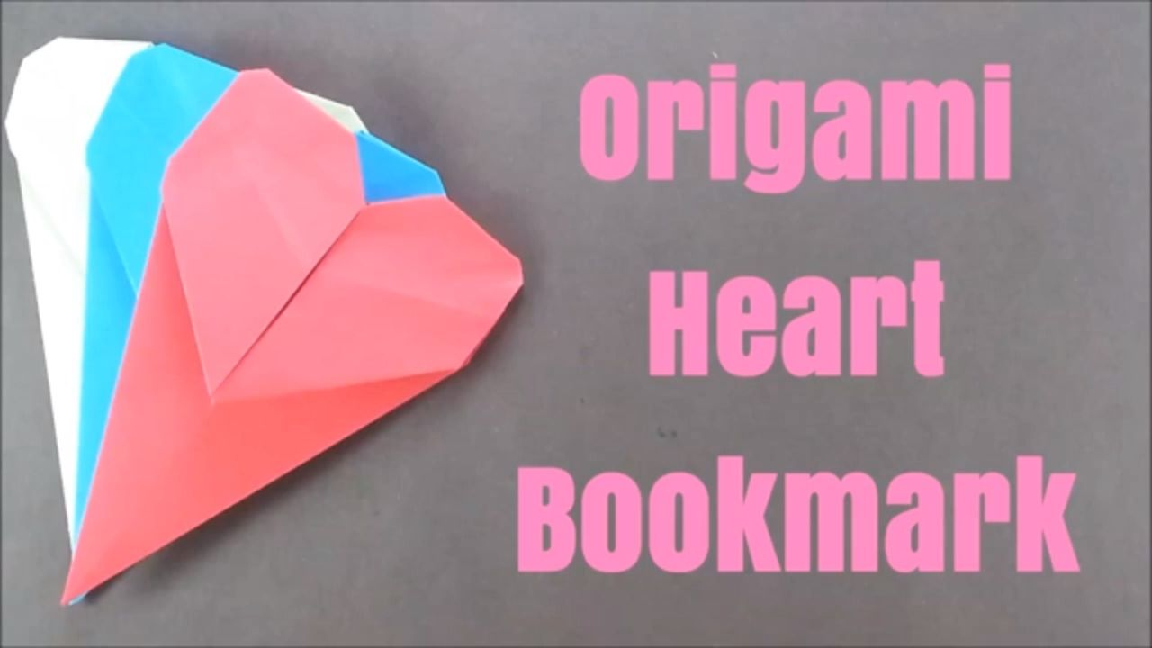 how to make origami heart bookmark ♥ paper heart instructions