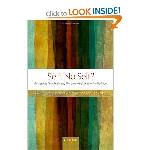 Self, No Self?: Perspectives from Analytical, Phenomenological, and Indian Traditions: Amazon.co.uk: Mark Siderits, Evan Thompson, Dan Zahavi: Books
