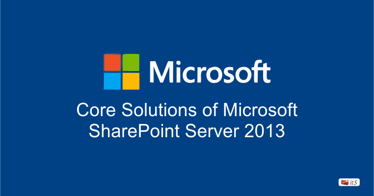 20331: Core Solutions of Microsoft SharePoint Server 2013 ...
