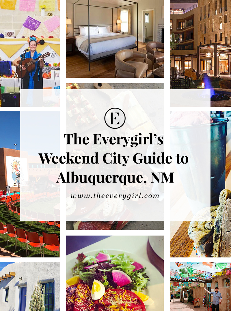 The Everygirl S Weekend City Guide To Albuquerque In 2020 City Guide Travel New Mexico Mexico Vacation