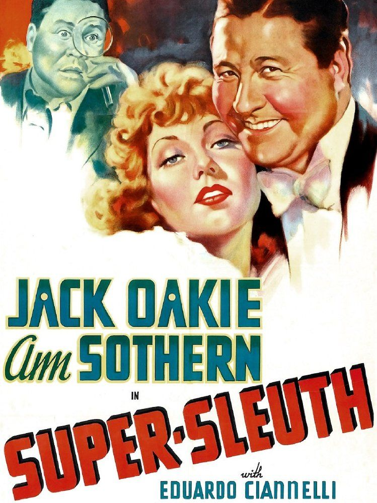 1937: Ann Hovey had a minor role of Script Girl in Super-Sleuth starring Jack Oakie and Ann Sothern