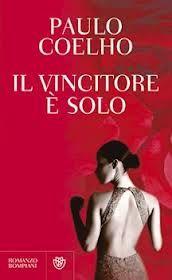Paulo Coelho - Il vincitore è solo