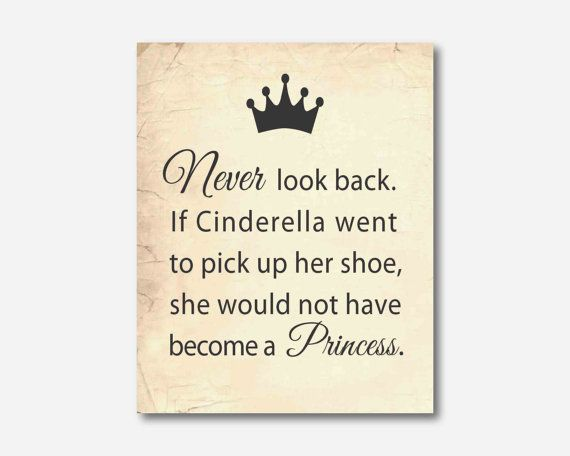 wall decor never look back cinderella quote typography print