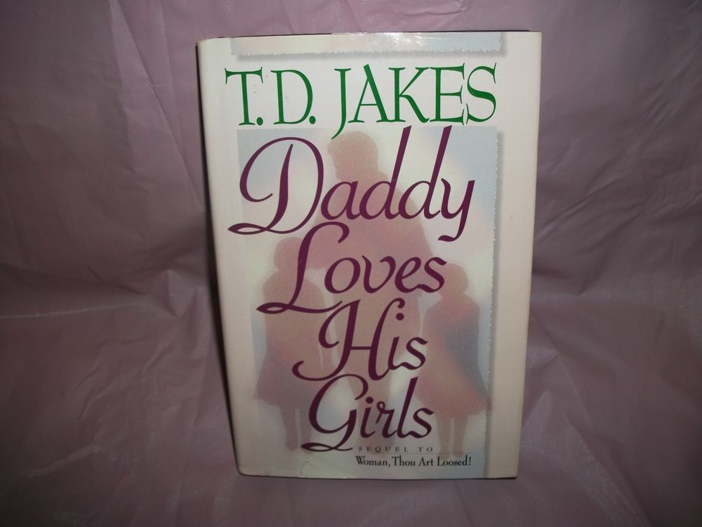 Daddy loves his girls sequel to woman thou art loosed