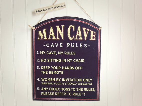 Man Cave Rules Signs : Man cave sign