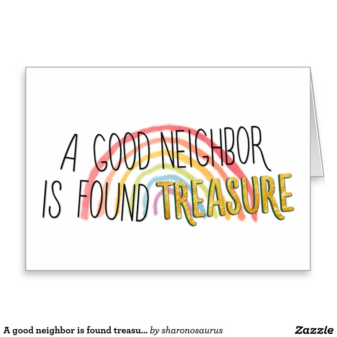 A Good Neighbor Is Found Treasure Thank You Card Zazzle Com Neighbor Quotes Thankful Quotes Good Neighbor